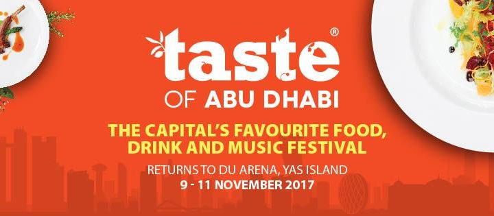 Taste of Abu Dhabi @ Du Arena on 9-11 November 2017